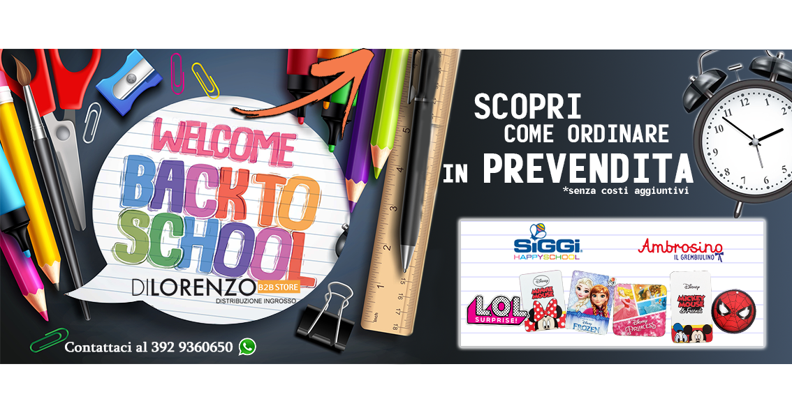 BACK TO SCHOOL 2019 - ORDINA SUBITO IN PREVENDITA